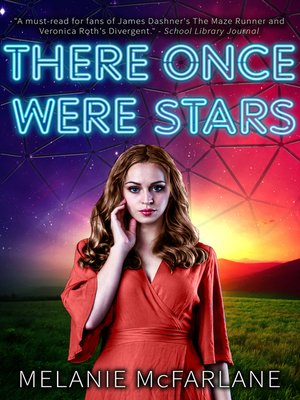 There Once Were Stars by Melanie McFarlane. AVAILABLE eBook.