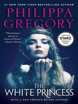 The White Princess by Philippa Gregory. WAIT LIST eBook.