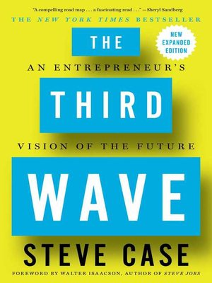 The Third Wave by Steve Case. AVAILABLE eBook.