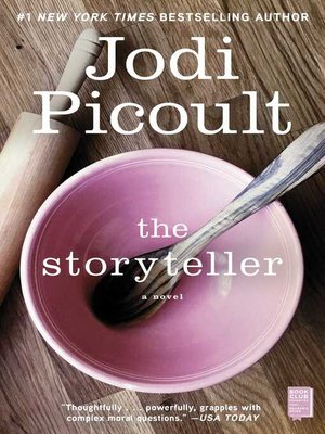 The Storyteller by Jodi Picoult. WAIT LIST eBook.