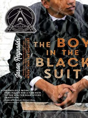 The Boy in the Black Suit by Jason Reynolds. AVAILABLE eBook.