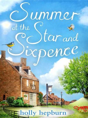 Summer at the Star and Sixpence by Holly Hepburn. WAIT LIST eBook.