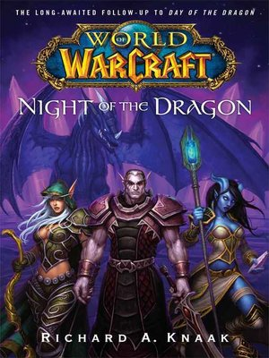 Night of the Dragon by Richard A. Knaak. AVAILABLE eBook.
