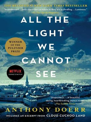 All the Light We Cannot See by Anthony Doerr. WAIT LIST eBook.