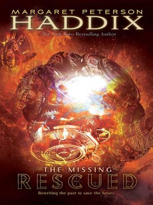 Rescued by Margaret Peterson Haddix. AVAILABLE eBook.
