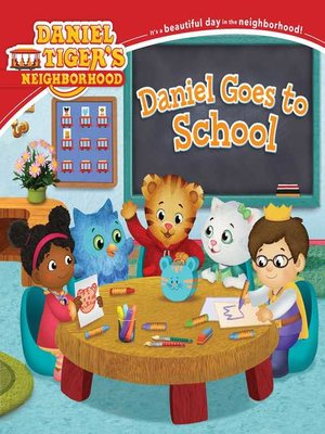 Daniel Goes to School by Becky Friedman. AVAILABLE eBook.