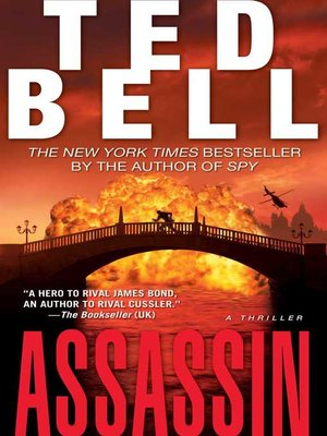 Assassin by Ted Bell.                                              WAIT LIST eBook.