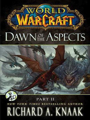 Dawn of the Aspects: Part II by Richard A. Knaak. AVAILABLE eBook.