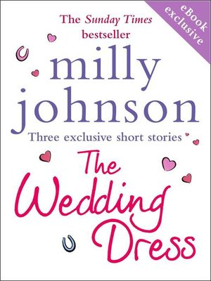 The Wedding Dress by Milly Johnson.                                              AVAILABLE eBook.