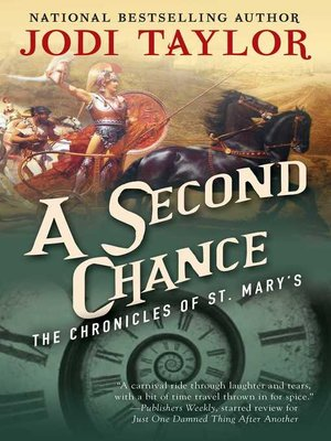 A Second Chance by Jodi Taylor. AVAILABLE eBook.