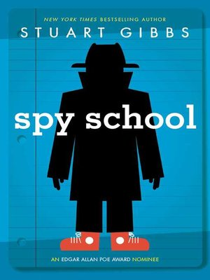 Spy School by Stuart Gibbs. WAIT LIST eBook.