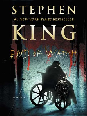 End of Watch by Stephen King. AVAILABLE eBook.