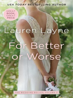 For Better or Worse by Lauren Layne. AVAILABLE eBook.