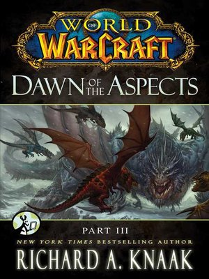 Dawn of the Aspects: Part III by Richard A. Knaak. AVAILABLE eBook.