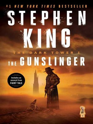 The Gunslinger by Stephen King.                                              AVAILABLE eBook.