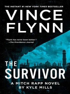 The Survivor by Vince Flynn. AVAILABLE eBook.