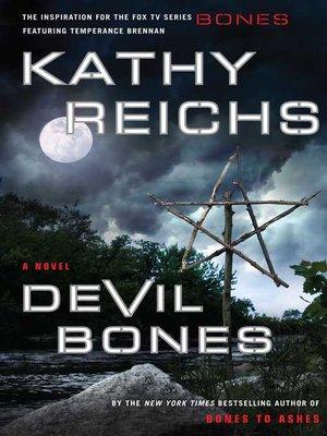 Devil Bones by Kathy Reichs. AVAILABLE eBook.