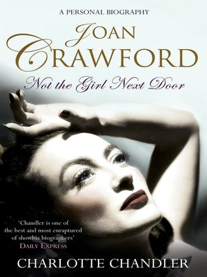 Not the Girl Next Door by Charlotte Chandler.                                              AVAILABLE eBook.