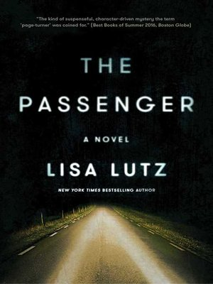 The Passenger by Lisa Lutz. AVAILABLE eBook.