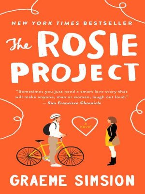 The Rosie Project by Graeme Simsion. WAIT LIST eBook.