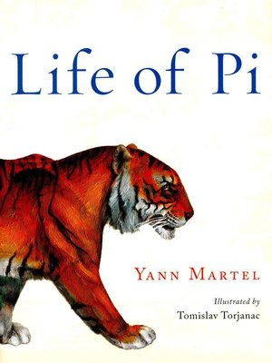 Life of Pi by Yann Martel. AVAILABLE eBook.