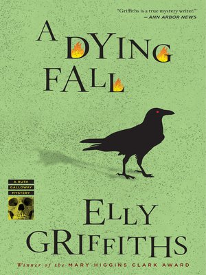 A Dying Fall by Elly Griffiths. WAIT LIST eBook.