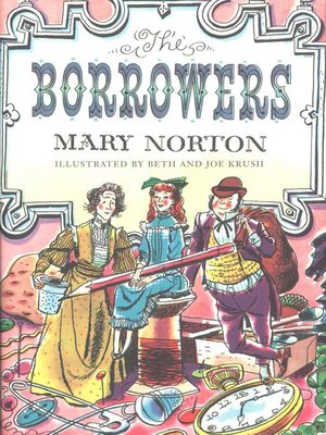 The Borrowers by Mary Norton.                                              AVAILABLE eBook.