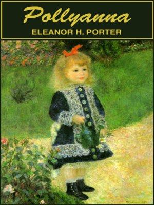 Pollyanna by Eleanor H. Porter. WAIT LIST Audiobook.
