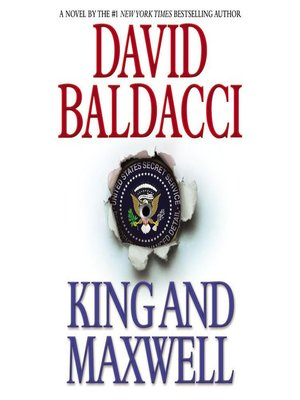 King and Maxwell by David Baldacci. AVAILABLE Audiobook.