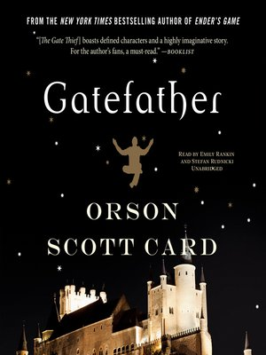 Gatefather by Orson Scott Card. AVAILABLE Audiobook.