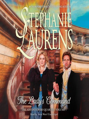 The Lady's Command by STEPHANIE LAURENS. AVAILABLE Audiobook.
