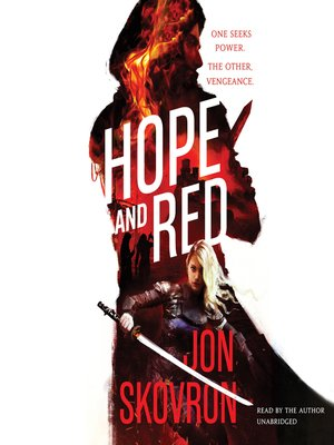 Hope & Red by Jon Skovron. AVAILABLE Audiobook.
