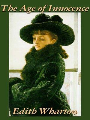The Age of Innocence by Edith Wharton. WAIT LIST Audiobook.