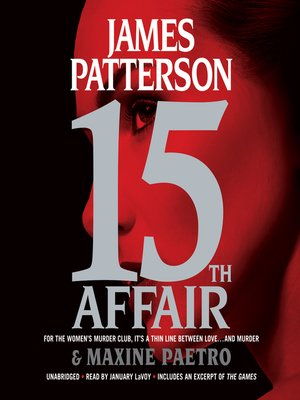 15th Affair by James Patterson. AVAILABLE Audiobook.