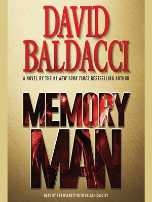 Memory Man by David Baldacci. AVAILABLE Audiobook.