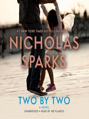 Two by Two by Nicholas Sparks.                                              COMING SOON Audiobook.