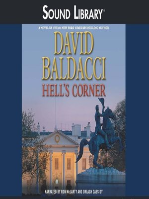 Hell's Corner by David Baldacci. AVAILABLE Audiobook.