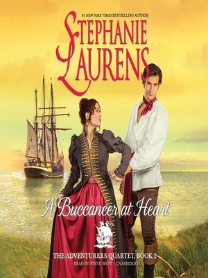A Buccaneer at Heart by STEPHANIE LAURENS. AVAILABLE Audiobook.