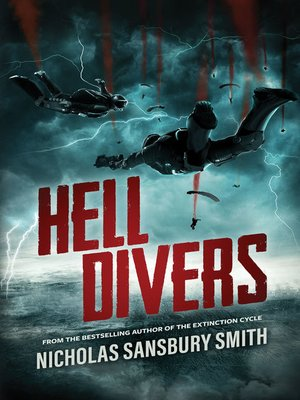Hell Divers by Nicholas Sansbury Smith. AVAILABLE eBook.