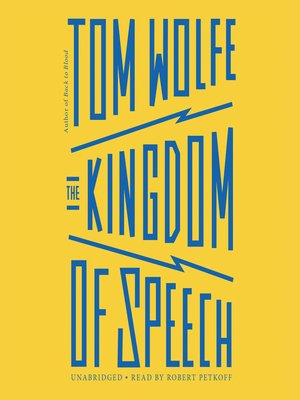 The Kingdom of Speech by Tom Wolfe.                                              AVAILABLE Audiobook.