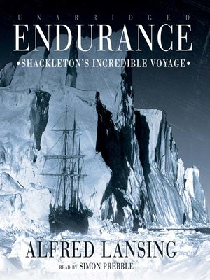 Endurance by Alfred Lansing. AVAILABLE Audiobook.