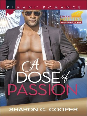 A Dose of Passion by Sharon C. Cooper. AVAILABLE eBook.