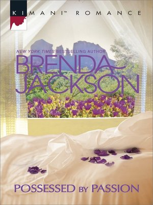Possessed by Passion by Brenda Jackson. AVAILABLE eBook.