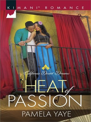 Heat of Passion by Pamela Yaye. AVAILABLE eBook.