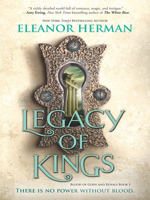 Legacy of Kings by Eleanor Herman.                                              AVAILABLE eBook.