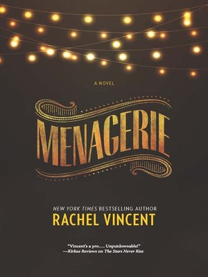 Menagerie by Rachel Vincent. AVAILABLE eBook.