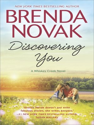 Discovering You by Brenda Novak. AVAILABLE eBook.