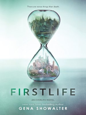 Firstlife by Gena Showalter. AVAILABLE eBook.