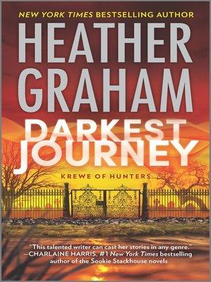 Darkest Journey by Heather Graham.                                              WAIT LIST eBook.