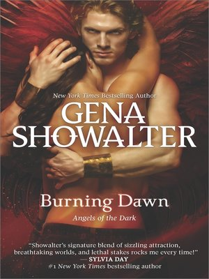 Burning Dawn by Gena Showalter. AVAILABLE eBook.